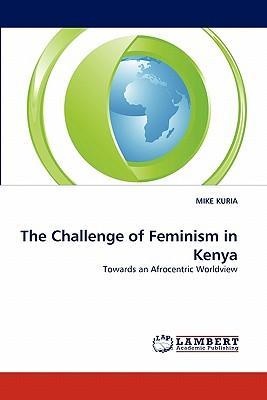 The Challenge of Feminism in Kenya