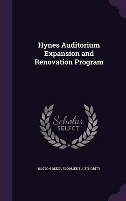 Hynes Auditorium Expansion and Renovation Program