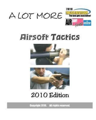 A Lot More Airsoft Tactics