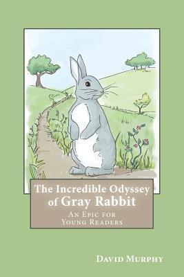 The Incredible Odyssey of Gray Rabbit