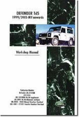 Land Rover Defender Td5 Electrical Manual 1999-2006 MY & 300Tdi 2002-2006 MY