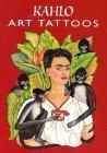 Kahlo Art Tattoos