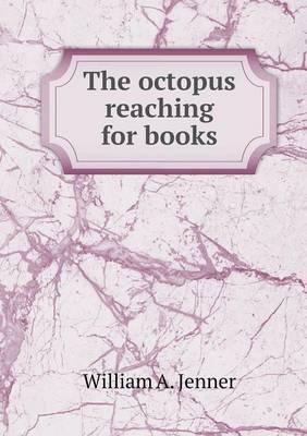 The Octopus Reaching for Books