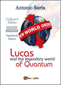Lucas and the legendary world of Quantum. Deluxe version. Collector's edition. Paperback edition