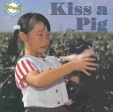 Kiss a Pig-Phonics Read Set 1