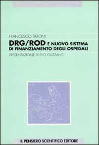 DRG/ROD e nuovo sistema di finanziamento degli ospedali