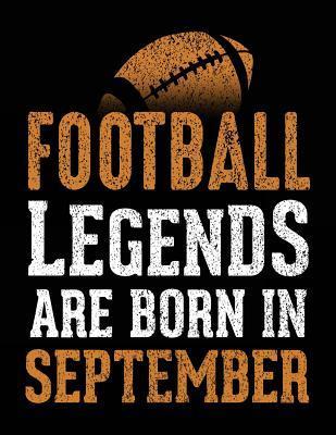 Football Legends Are Born in September