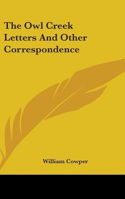 The Owl Creek Letters and Other Correspondence