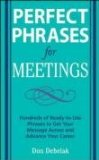 Perfect Phrases for Meetings