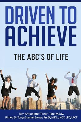 Driven to Achieve