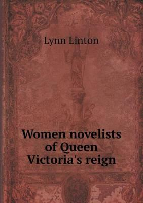 Women Novelists of Queen Victoria's Reign