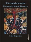 Il triangolo stregato. «Il mistero del noce di Benevento»