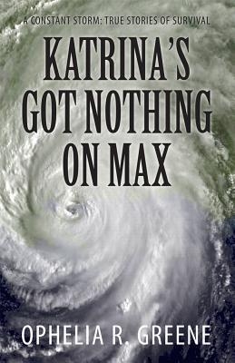 Katrina's Got Nothing on Max