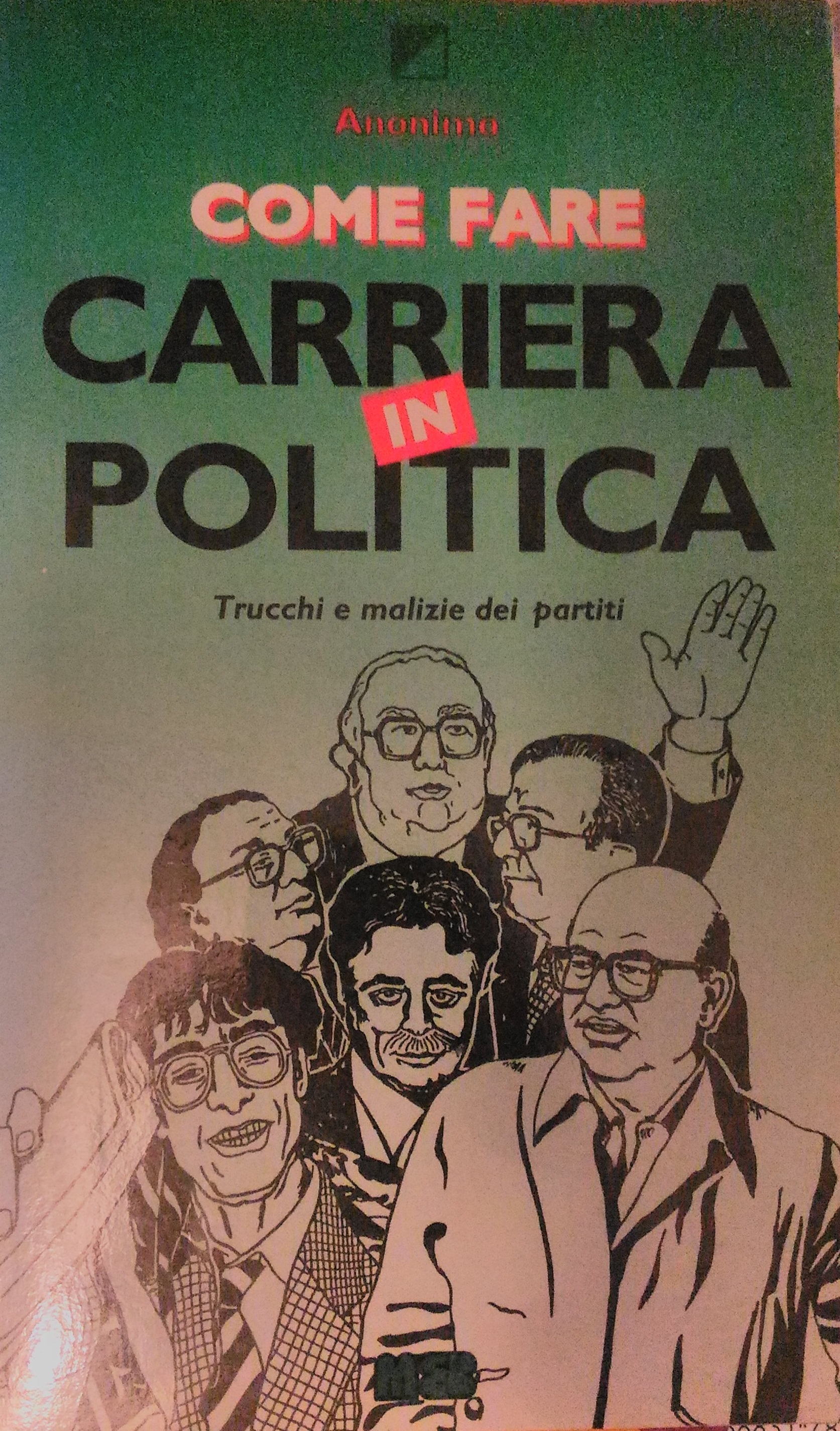 Come fare carriera in politica