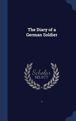 The Diary of a German Soldier