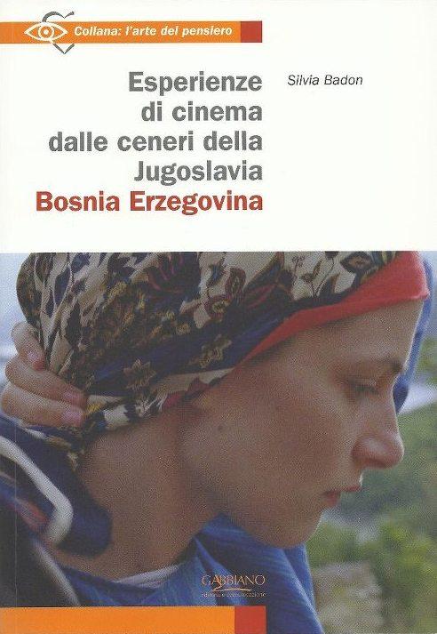 Esperienze di cinema dalle ceneri della Jugoslavia