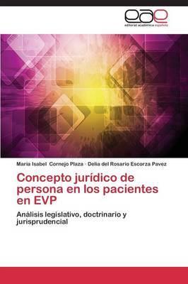Concepto jurídico de persona en los pacientes en EVP