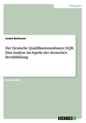 Der Deutsche Qualifikationsrahmen