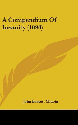 A Compendium of Insanity (1898)