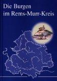 Die Burgen im Rems-Murr-Kreis