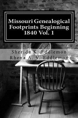 Missouri Genealogical Footprints Beginning 1840
