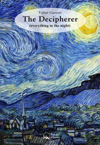 The decipherer (everything in the night). Testo italiano a fronte