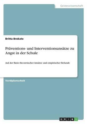 Präventions- und Interventionsansätze zu Angst in der Schule