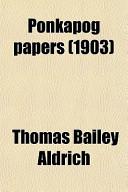 Ponkapog Papers (190...