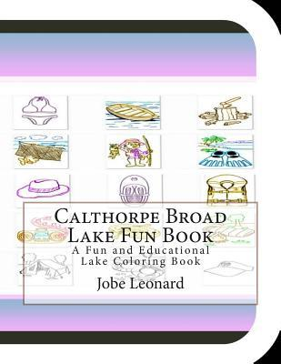 Calthorpe Broad Lake Fun Book Coloring Book