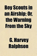 Boy Scouts in an Airship; Or, the Warning from the Sky