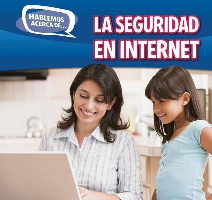 La seguridad en Internet/Online Safety