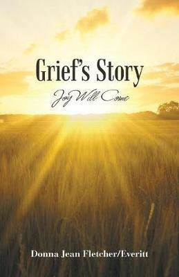 Grief's Story
