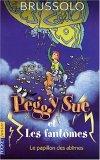 Peggy Sue et les Fantômes, tome 3