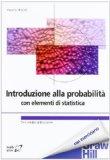 Introduzione alla probabilità con elementi di statistica