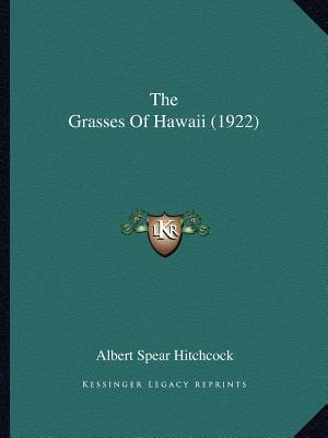The Grasses of Hawai...