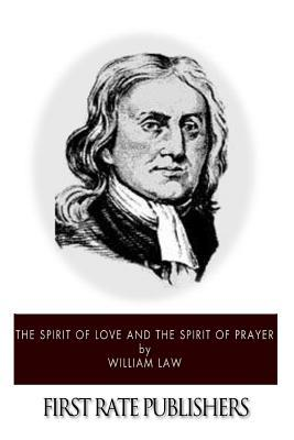 The Spirit of Love and the Spirit of Prayer