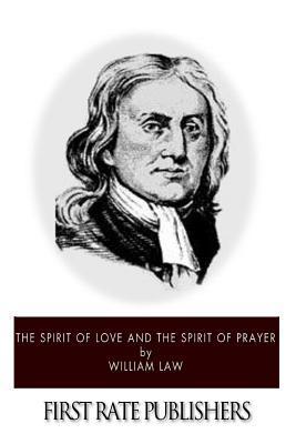 The Spirit of Love and the Spirit of Prayer