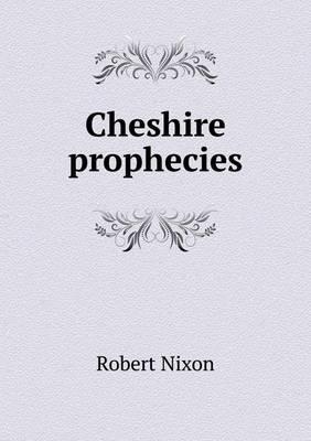 Cheshire Prophecies