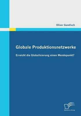 Globale Produktionsnetzwerke