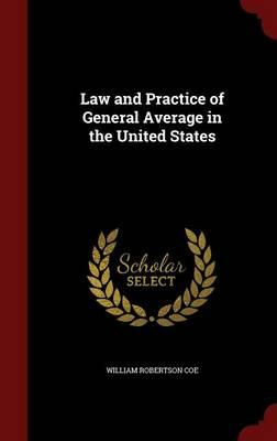 Law and Practice of General Average in the United States