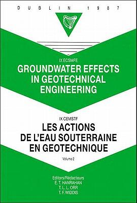 Groundwater effects in geotechnical engineering, volume 2