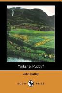 Yorksher Puddin' (Dodo Press)