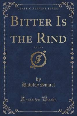 Bitter Is the Rind, ...