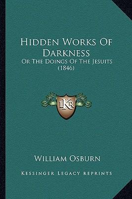 Hidden Works of Darkness