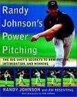 Randy Johnson's Power Pitching