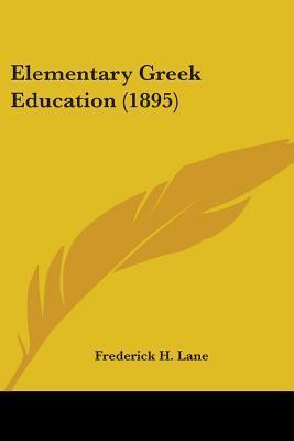 Elementary Greek Education (1895)