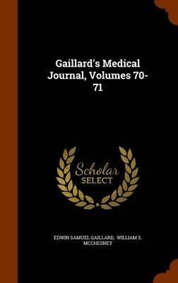 Gaillard's Medical Journal, Volumes 70-71
