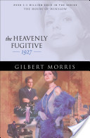 Heavenly Fugitive, The (House of Winslow Book #27)