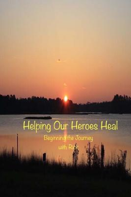 Helping Our Heroes Heal