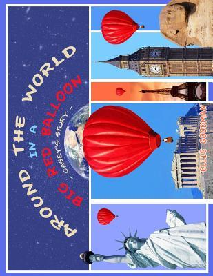 Around the World in a Big Red Balloon